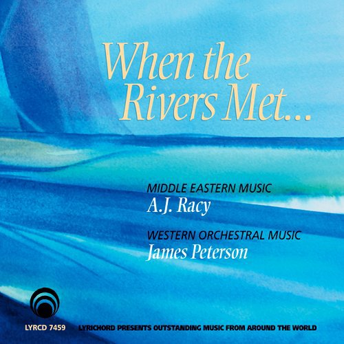 "A.J. Racy & James Peterson, ""When the Rivers Met"""