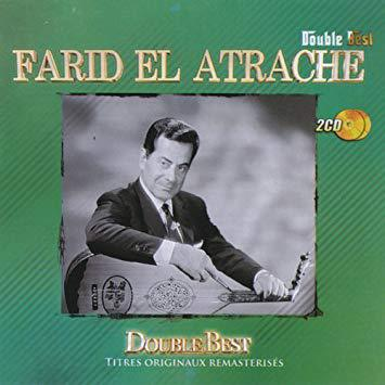 "Farid el-Atrache, ""The Best"""