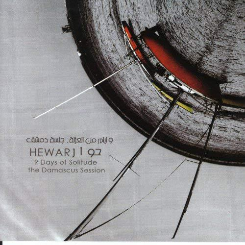 "Hewar, ""9 Days of Solitude"""