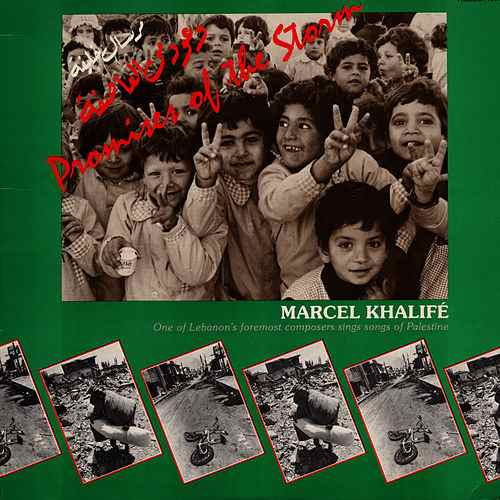 "Marcel Khalife, ""Promises of the Storm"""