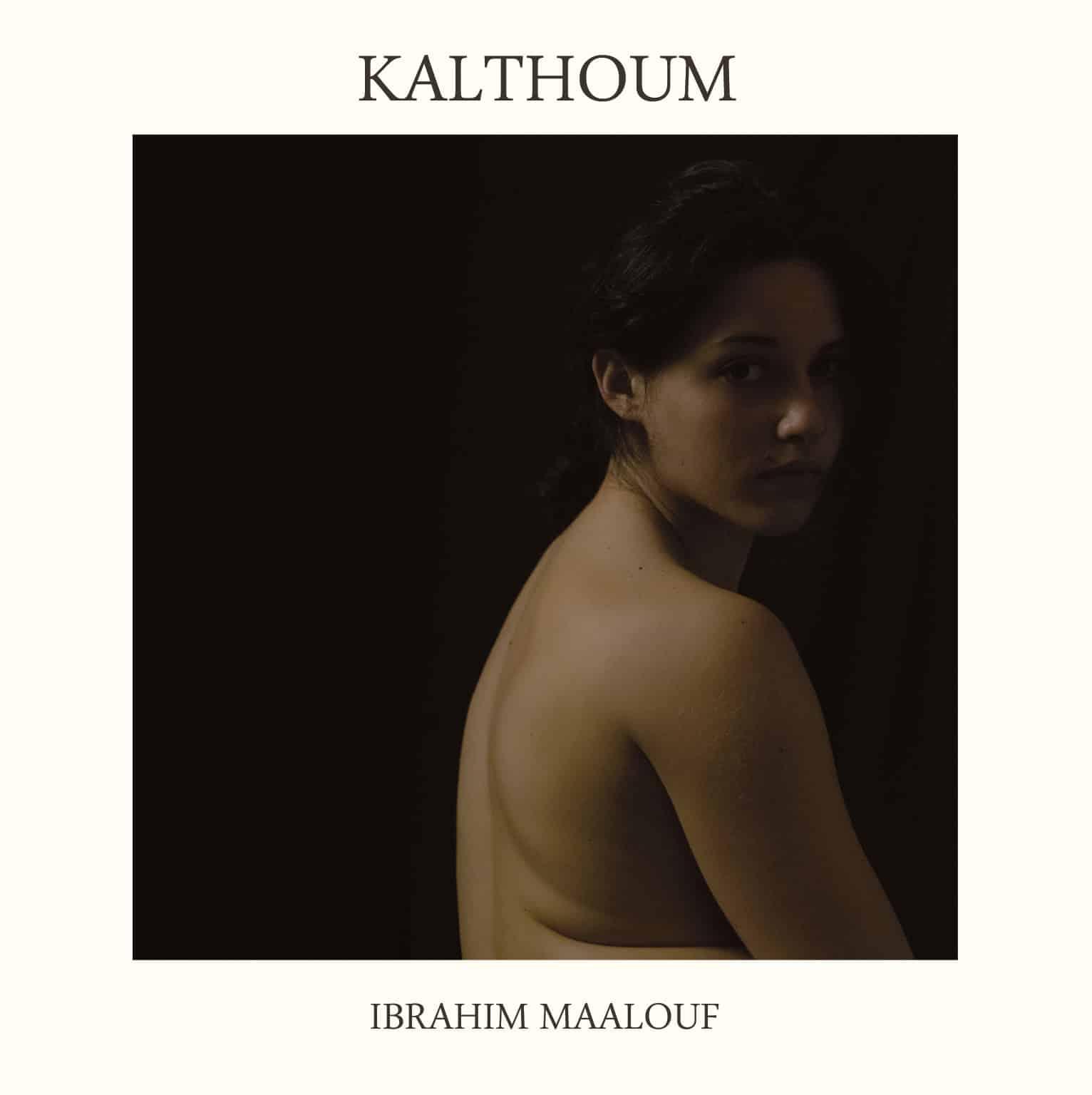"Ibrahim Maalouf, ""Kalthoum"""